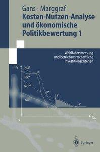 Kosten-Nutzen-Analyse und ökonomische Politikbewertung 1