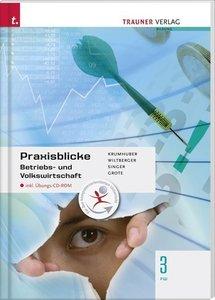 Praxisblicke - Betriebs- und Volkswirtschaft 3 FW