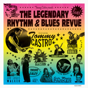 Tommy Castro Prestens The Legendary Rhythm & Blues