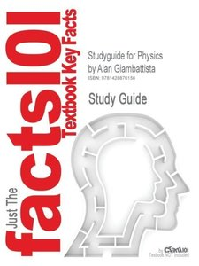 Studyguide for Physics by Giambattista, Alan, ISBN 9780073404530
