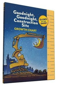 Rinker, S: Goodnight, Goodnight, Construction Site Growth Ch
