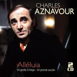 Alléluia - 50 große Erfolge - 50 grands succès - zum Schließen ins Bild klicken