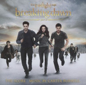 Breaking Dawn-Part2-Twilight Saga (The Score)