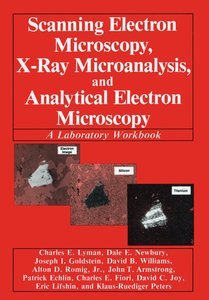 Scanning Electron Microscopy, X-Ray Microanalysis, and Analytica