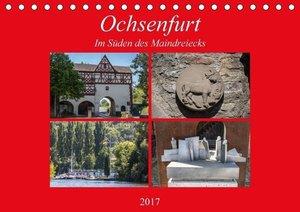 Ochsenfurt im Süden des Maindreiecks (Tischkalender 2017 DIN A5