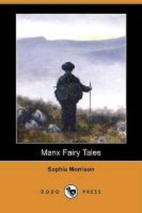 Manx Fairy Tales (Dodo Press)