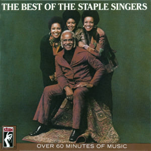 Best Of The Staple Singers