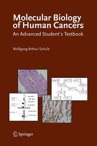 Molecular Biology of Human Cancers