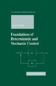 Foundations of Deterministic and Stochastic Control