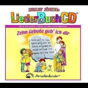 Zehn Gebote Geb' Ich Dir (LiederbuchCD)