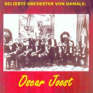 Beliebte Orchester Von Damals: Joost