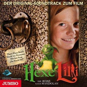 Hexe Lilli 2 - Die Reise nach Mandolan. Der Original Soundtrack