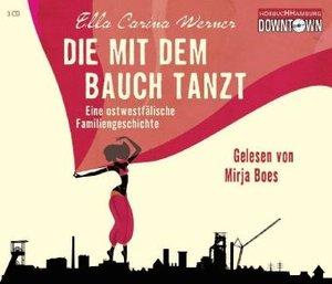Ella Carina Werner: Die Mit Dem Bauch Tanzt