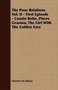 The Poor Relations Vol. II - First Episode - Cousin Bette, Pierr