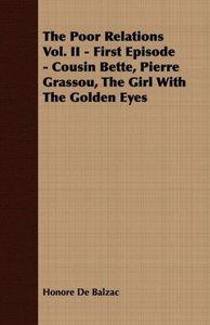 The Poor Relations Vol. II - First Episode - Cousin Bette, Pierr
