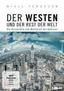 Der Westen und der Rest der Welt - Die Geschichte vom Wettstreit