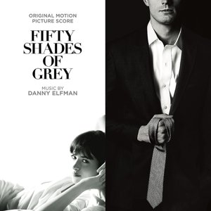 Fifty Shades of Grey (Score). Original Soundtrack