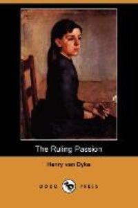 The Ruling Passion (Dodo Press)