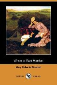When a Man Marries (Dodo Press)