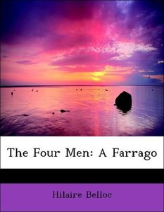 The Four Men: A Farrago