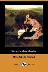 When a Man Marries (Dodo Press)