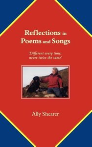 Reflections in Poems and Songs