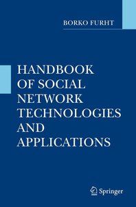 Handbook of Social Network Technologies and Applications