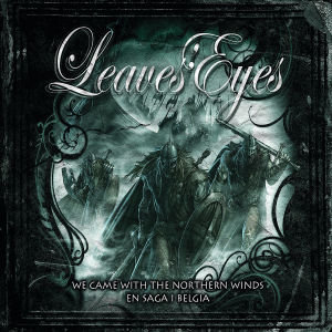 We Came With The Northern Winds/En Saga I Belgia