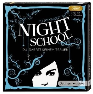 Night School 01. Du darfst keinem trauen (2 MP3-CDs)