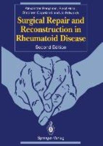 Surgical Repair and Reconstruction in Rheumatoid Disease
