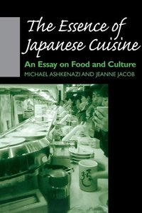 The Essence of Japanese Cuisine