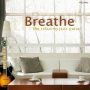 Breathe...The Relaxing Jazz Guitar