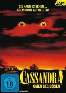 Cassandra-Omen des Bösen