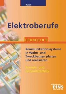 Elektroberufe. Lernfeld 9. Lehr- / Fachbuch