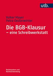 Die BGB-Klausur - eine Schreibwerkstatt