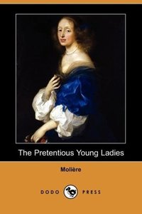 The Pretentious Young Ladies (Dodo Press)