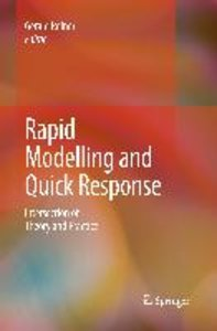 Rapid Modelling and Quick Response