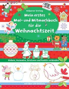 Mein erstes Mal- und Mitmachbuch für die Weihnachtszeit