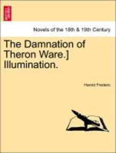 The Damnation of Theron Ware.] Illumination.