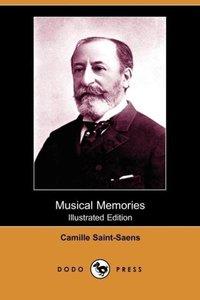 Musical Memories (Illustrated Edition) (Dodo Press)