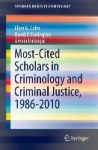 Most-Cited Scholars in Criminology and Criminal Justice, 1986-20