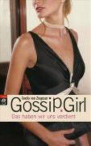Gossip Girl 10. Das haben wir uns verdient