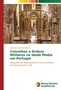 Concelhos e Ordens Militares na Idade Média em Portugal