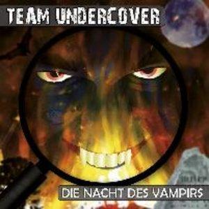 Team Undercover 04: Die Nacht des Vampirs