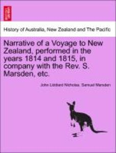 Narrative of a Voyage to New Zealand, performed in the years 181