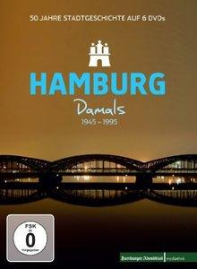Hamburg Damals 1945-1995 - 50 Jahre Stadtgeschichte