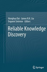 Reliable Knowledge Discovery