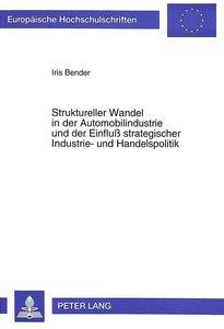 Struktureller Wandel in der Automobilindustrie und der Einfluß s