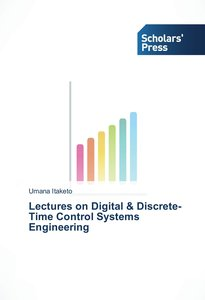 Lectures on Digital & Discrete-Time Control Systems Engineering