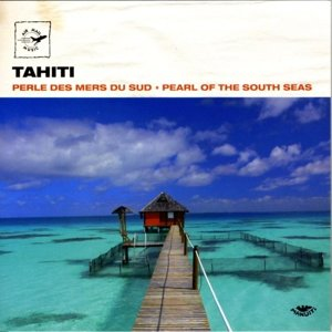Tahiti-Pearls Of The South Seas